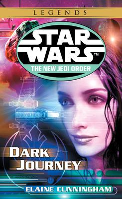 Dark Journey: Star Wars Legends (the New Jedi Order) - Cunningham, Elaine