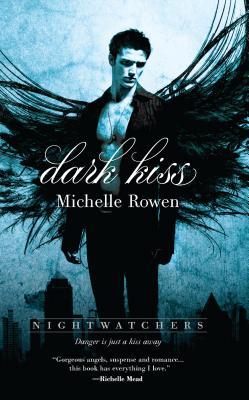 Dark Kiss - Rowen, Michelle