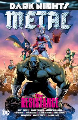 Dark Nights: Metal: The Resistance - Williamson, Joshua, and Lemire, Jeff