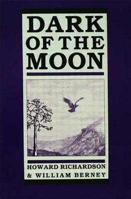 Dark of the Moon - Richardson, Howard, and Richardson, *, and Berney, William