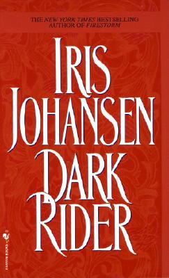 Dark Rider - Johansen, Iris, and Copyright Paperback Collection