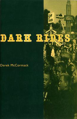 Dark Rides - McCormack, Derek