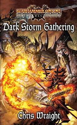 Dark Storm Gathering - Wraight, Chris