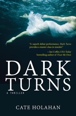 Dark Turns - Holahan, Cate
