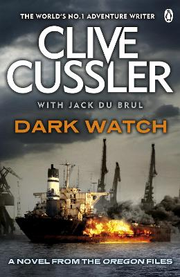 Dark Watch: Oregon Files #3 - Cussler, Clive