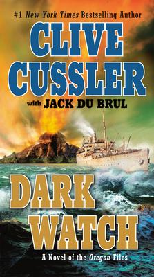 Dark Watch - Cussler, Clive, and Du Brul, Jack