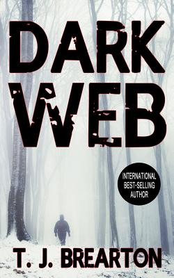 Dark Web - Brearton, T J