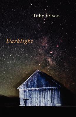 Darklight - Olson, Toby