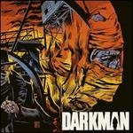 Darkman [Original Motion Picture Soundtrack]