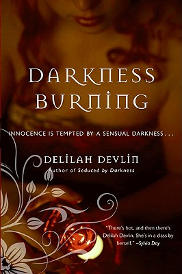 Darkness Burning - Devlin, Delilah