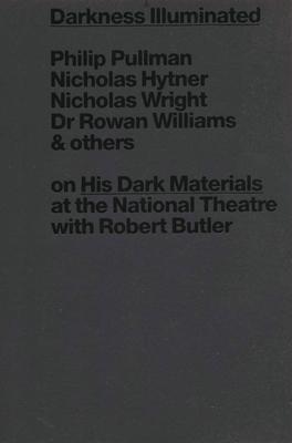 Darkness Illuminated - Haill, Lyn (Editor)