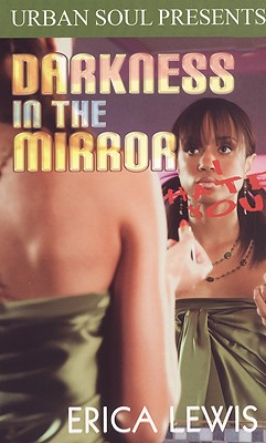 Darkness in the Mirror - Lewis, Erica