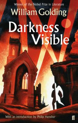 Darkness Visible - Golding, William, and Hensher, Philip (Introduction by)