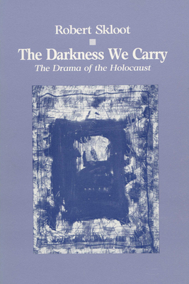 Darkness We Carry - Skloot, Robert