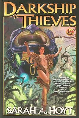 Darkship Thieves - Hoyt, Sarah A