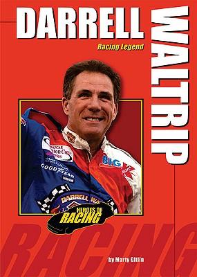 Darrell Waltrip: Racing Legend - Gitlin, Martin