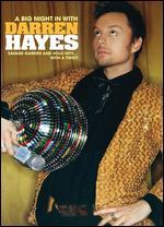 Darren Hayes: A Big Night in with Darren Hayes