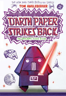 Darth Paper Strikes Back: An Origami Yoda Book - Angleberger, Tom