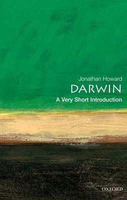 Darwin: A Very Short Introduction - Howard, Jonathan, MD
