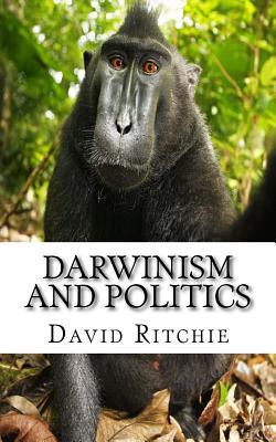 Darwinism and Politics - Ritchie, David George