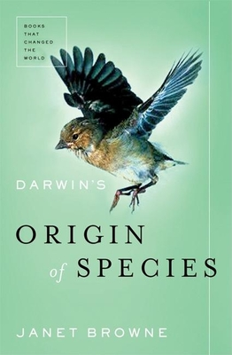 Darwin's Origin of the Species: A Biography - Browne, Janet, Professor