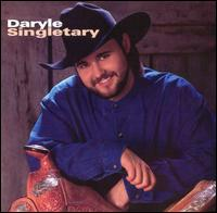 Daryle Singletary - Daryle Singletary