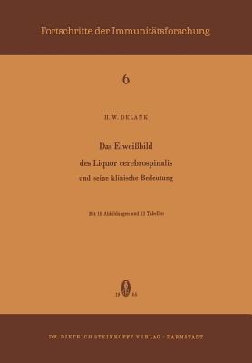 Das Eiweissbild Des Liquor Cerebrospinalis Und Seine Klinische Bedeutung: Und Seine Klinische Bedeutung - Delank, H W