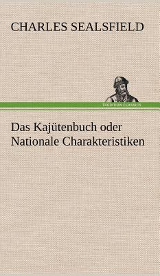 Das Kajutenbuch Oder Nationale Charakteristiken - Sealsfield, Charles