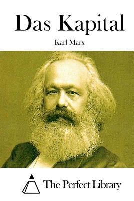Das Kapital - Marx, Karl, and The Perfect Library (Editor)