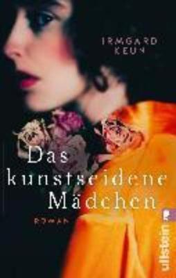 Das Kunstseidene Madchen - Keun, Irmgard