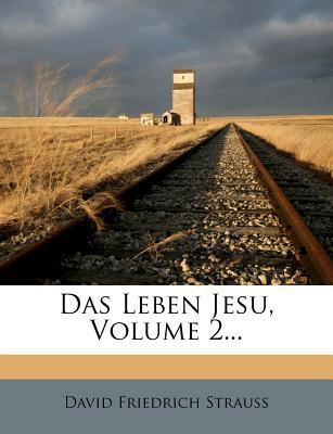 Das Leben Jesu - Strauss, David Friedrich