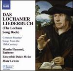 Das Lochamer Liederbuch: German Popular Songs from the 15th Century