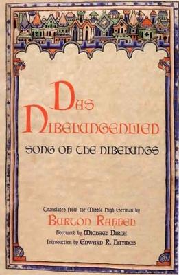 Das Nibelungenlied: Song of the Nibelungs - Raffel, Burton, Professor (Translated by)