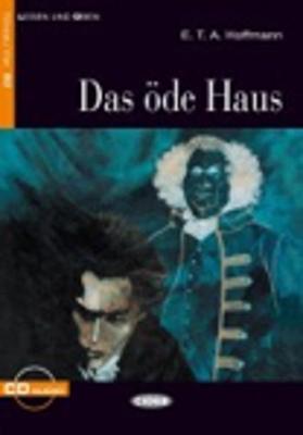 Das Ode Haus - Book & CD - Hoffmann, E. T. A.