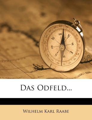 Das Odfeld - Raabe, Wilhelm