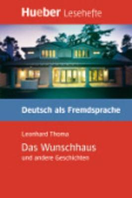Das Wunschhaus Und Andere Geschichten - Leseheft - Thoma, Leonhard