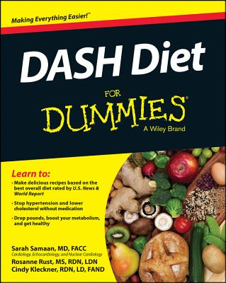 DASH Diet for Dummies - Samaan, Sarah, M.D., and Rust, and Kleckner, Cynthia