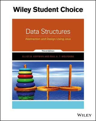 Data Structures: Abstraction and Design Using Java - Koffman, Elliot B