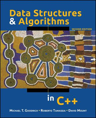 Data Structures and Algorithms in C++ - Goodrich, Michael T, and Tamassia, Roberto, and Mount, David M