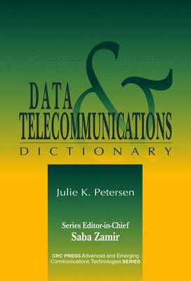 Data & Telecommunications Dictionary - Petersen, Julia K