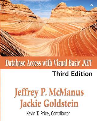 Database Access with Visual Basic .Net - McManus, Jeffrey P, and Goldstein, Jackie