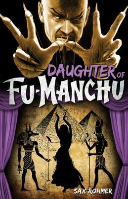 Daughter of Fu-Manchu - Rohmer, Sax, Professor