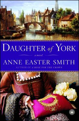 Daughter of York - Smith, Anne Easter