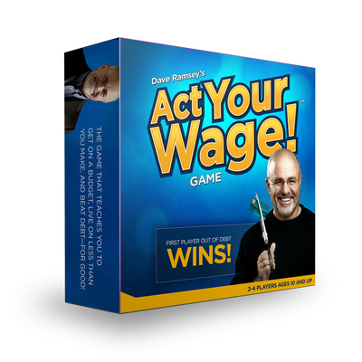 Dave Ramsey's ACT Your Wage! - Ramsey, Dave