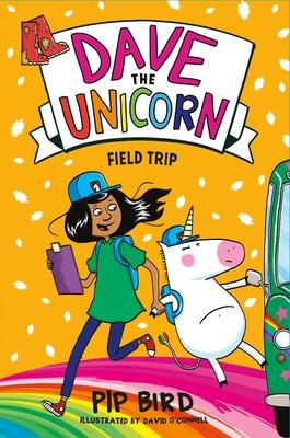 Dave the Unicorn: Field Trip - Bird, Pip