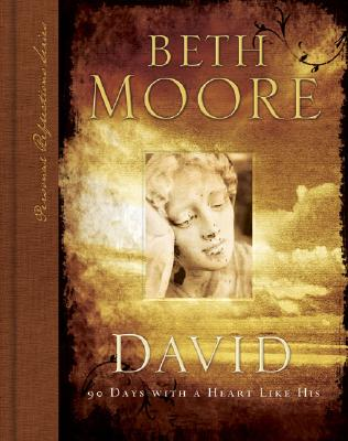 David: 90 Days with a Heart Like His - Moore, Beth