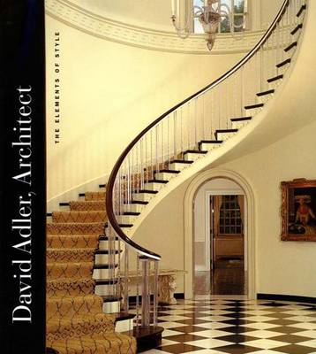 David Adler, Architect: The Elements of Style - Thorne, Martha (Editor), and Wilson, Richard Guy (Contributions by), and Metcalf, Pauline C (Contributions by)