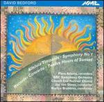 David Bedford: Alleluia Timpanis; Symphony No. 1; Recorder Concerto; Twelve Hours of Sunset