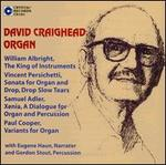 David Craighead: Organ
