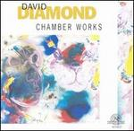 David Diamond: Chamber Works